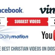 Suggest Christian Videos from Facebook, Vimeo, Daily...